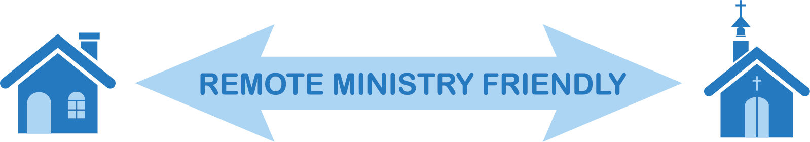 Remote Ministry Friendly